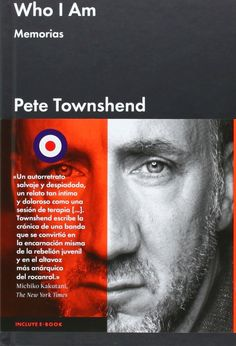 Exile SH Magazine: WHO I AM: memorias, por Pete Townshend