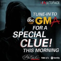 Before you come #FaceToFace with A, @goodmorningamerica has an exclusive clue about the reveal this morning!!!! #PLL