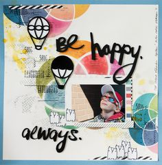 Layout for Allt Om Scrap DT: Be Happy. Always. Background stencil freebie (Silhouette Cameo .studio cut file) included #AOS #Scrapbooking #Cameo