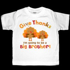 Give Thanks I'm going to be a Big Brother by siblingspecialtees