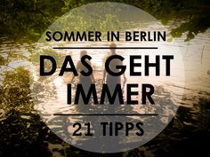 Tips für den Sommer in Berlin
