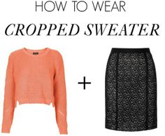 Five Chic Ways to Wear a Cropped Sweater – Style Context