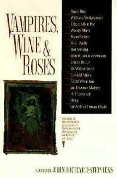 Vampires, Wine And Roses (1997)