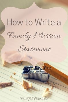 How to Write a Family Mission Statement