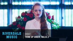 Think Up Anger, Malia J - Shout | Riverdale 1x05 Music [HD] - YouTube