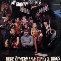 RUNE OFWERMAN & FUNKY STRINGS / My Groovy Friends (LP)