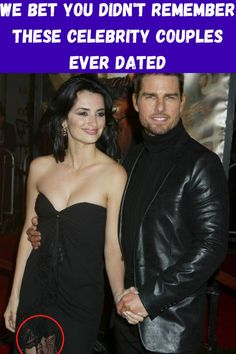 We Bet You Didn't Remember These Celebrity Couples Ever Dated