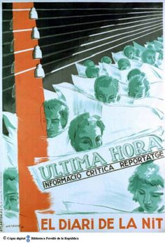 Última hora : informació crítica, reportatge : el diari de la nit :: Cartells del Pavelló de la República (Universitat de Barcelona) Spanish War, Party Poster, Vintage Posters, War, Daily Journal, Poster, Journals, Author, News