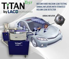 Automotive manufacturer came to LACO needing a way to leak test their automotive safety components, specifically airbag inflators. The leak rate specification is typically quite small so helium hard vacuum leak testing is often the preferred method of choice which made LACO's TitanTest Helium Leak Detector the perfect instrument.