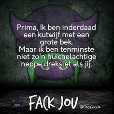 Dutch Words, Totally Me, Story Of My Life, Laughter, Feelings, Funny, Quotes, Lol, Birthday