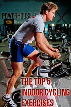 The Top 5 Indoor Cycling Exercises #1: Jumps, #2 - Interval Hill Sprints For Maximum Calorie Burn and Power, #3: Hovering Over Your Seat