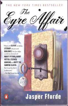 The Eyre Affair — Jasper Fforde