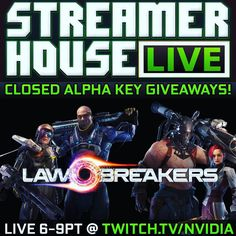 Join us NOW for @LawBreakers alpha teamplay on @NvidiaGeforce twitch.tv/nvidia