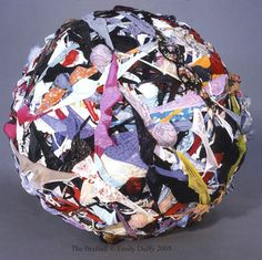 The BraBall. Saw this on dsplay of 18,000 bras tightly wound in a ball at the American Visionary Art Museum in Baltimore. Stopped me in my tracks. Absolutely fabulous! Just one of many delightful exhibits at the AVAM...a must see museum devoted to self-taught and intuitive artistry. http://www.avam.org/