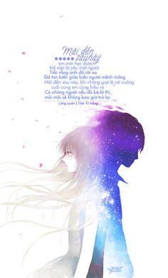 Mãi đến sau này, em mới học được thế nào là yêu một người. Tiếc rằng anh đã rời xa. Đã tan biến giữa biển người mênh mông. Mãi đến sau này, khi những giọt lệ rơi xuống, cuối cùng em cũng hiểu ra. Có những người nếu đã bỏ lỡ thì mãi mãi sẽ không bao giờ trở lại. ____________ · Nguồn:Lãng quên - Thái Trí Hằng · Des by #colin