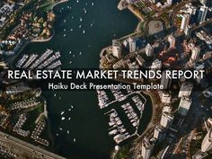 Simple, beautiful, flexible presentation template for a real estate market trends report. Ideas: embed in blog or website, post to social media channels, email to clients.