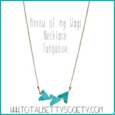 Arrow of my Ways Necklace Turquoise  #turquoise #arrows #necklace #jewelry #shopping #gift #giftidea #womangiftidea #girlfriendgift #holidaygift #holiday #christmaspresent #present
