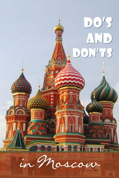 Thinking about traveling to Moscow? Do you want to make your stay in the capital of Russia a succes? Read my do's and don'ts in Moscow for first time travellers.