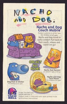 ERMEGERSH!!!! WHO REMEMBERS NACHO & DOG @ TACO BELL?!!?! @Lacey Killian maybe??