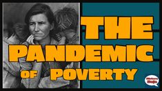 Pandemic of Poverty & Wealth Inequality in America ~ HistoryDojo