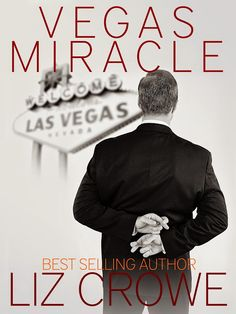 Smut Fanatics: Vegas Miracle By Liz Crowe Re-Release Blitz & Giveaway!!