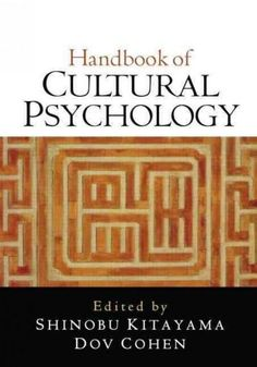 Bringing together leading authorities, this definitive handbook provides a comprehensive review of the field of cultural psychology. Major theoretical perspectives are explained, and methodological is