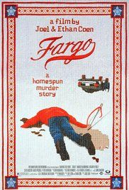 Watch Fargo: If dark comedy is the blood coursing through the Coen brothers' veins, Fargo is their beating heart. Goof and gore were the sideshow to a main event of snappy Minnesotan dialogue and Oscar-worthy acting. Was the claim that it was a true story fictitious? Oh, you betcha, yah.