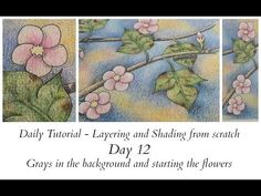 Daily Tutorial - Day 12 - Grays and Flowers - YouTube