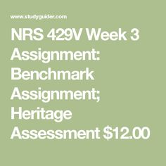 heritage assessment assignment Order descriptionthe learning activity and corresponding assignment in this topic requires students to perform a heritage assessment with families selected by the student from their local.