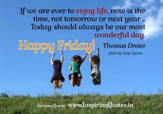 Friday Morning Quotes – Happy Friday Wishes, Message, Status Pictures
