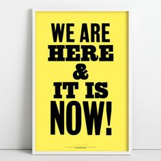'We Are Here' letterpress poster by Anthony Burrill £40
