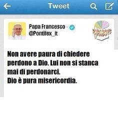 """""""Chiedere perdono a Dio senza paura: """"è il tweet domenicale del Papa sulla misericordia"""
