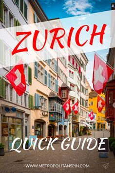 A Quick Guide To Zurich - Zurich is one of the most beautiful and most visited cities in Switzerland. Especially the historical center... #europe #switzerland