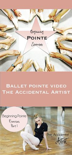 Click on pic for a beginning pointe video that is a first of a series on my YouTube Channel and blog! via @The Accidental Artist