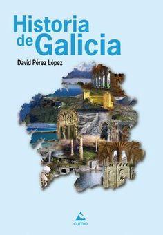 Historia de Galicia : desde o Big Bang ata a actualidade / David Pérez López.: http://kmelot.biblioteca.udc.es/record=b1534947~S1*gag