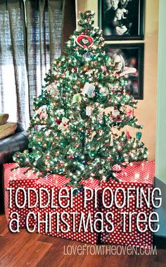 Ideas For Baby Toddler Amp Pet Proofing Your Christmas Tree
