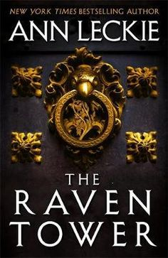 The Raven Tower. A breathtaking fantasy of epic scope, from the multi-award-winning Ann Leckie, author of Ancillary Justice. Free Reading, Reading Lists, Reading Nook, Book Lists, Ancillary Justice, Ann Leckie, The Raven, Good Books, Books To Read