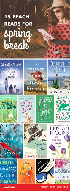 15 beach reads to add to your 2017 reading list. Featuring romantic, funny, and suspenseful books, these novels are perfect for summer.