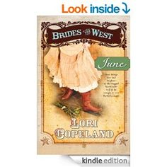 June (Brides of the West Book 2) - Kindle edition by Lori Copeland. Religion & Spirituality Kindle eBooks @ Amazon.com.