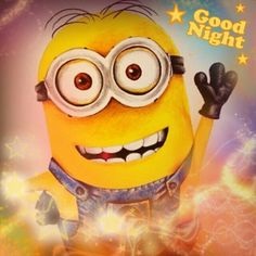 Funny good night Minion Quotes Sayings - Yahoo Search Results Yahoo Image Search Results Minion Jokes, Minions Despicable Me, My Minion, Minions Quotes, Minions 2014, Minion Sayings, Funny Good Night Quotes, Good Night Messages, Funny Quotes
