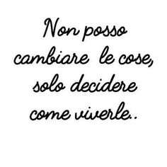 Italian Phrases, Italian Quotes, Meaningful Quotes, Inspirational Quotes, Words Quotes, Sayings, Healing Words, Life Rules, Magic Words