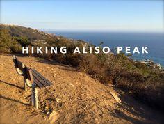 Aliso Peak Trail has great coastal views