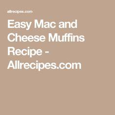 Easy Mac and Cheese Muffins Recipe - Allrecipes.com
