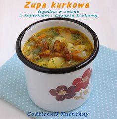 Zupa kurkowa - Codziennik Kuchenny