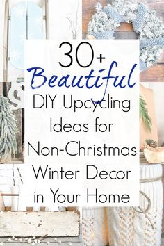 "Decorating your home after the holidays can often be a challenge, and the winter season seems so ""blah"" after all those Christmas colors. But let me assure you that winter is the PERFECT time of year to turn your home into a cozy oasis inspired by Hygge. These winter decor ideas and non Christmas winter decorations will surely inspire you. #winter #winterdecor #winterdecorideas #hygge #hyggehome #hyggelife #DIYwinterdecor #upcycledcrafts #cozyhome"