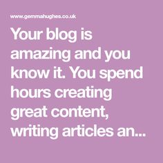 Your blog is amazing and you know it. You spend hours creating great content, writing articles and editing photographs. But the blog traffic still trickles in slowly. It feels like other blogs are thriving and growing. Feel familiar? You needn't despair; growing your blog's traffic is one of the most difficult challenges for any blogger. …