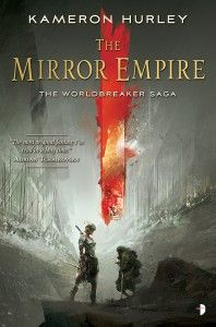 "Read ""The Mirror Empire Worldbreaker Saga by Kameron Hurley available from Rakuten Kobo. A stunning new epic fantasy from two-time Hugo Award winner Kameron Hurley. On the eve of a recurring catastrophic event. Empire, Hurley, Book 1, The Book, Fantasy Faction, Saga, Good Books, My Books, Kindle"