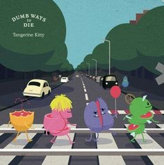 Dum Way To Die