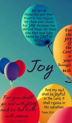 The joy of the Lord...