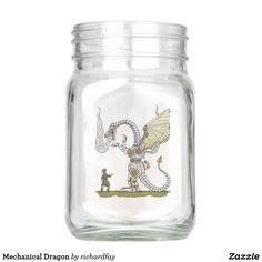 Mechanical Dragon Mason Jar.  30% Off with code ZAZZLECHEERS ends today.  Offer is valid through August 20, 2017, 11:59 PM PT.  #Zazzle #Mason_jar #jar #dragon #mechanical_dragon #robotic_dragon #metal_dragon #steam_powered_dragon #steampunk_dragon